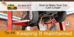 keep your car repaired and maintained